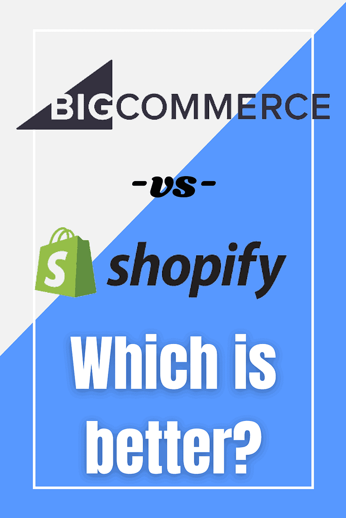 which is better bigcommerce vs shopify