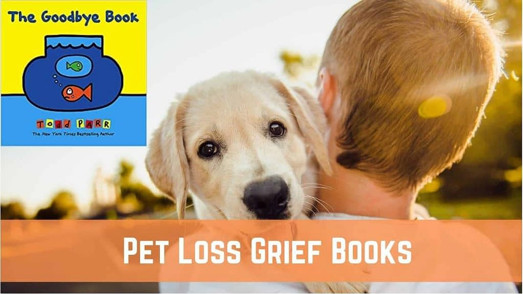 Best Books to Deal with Pet Loss for Children