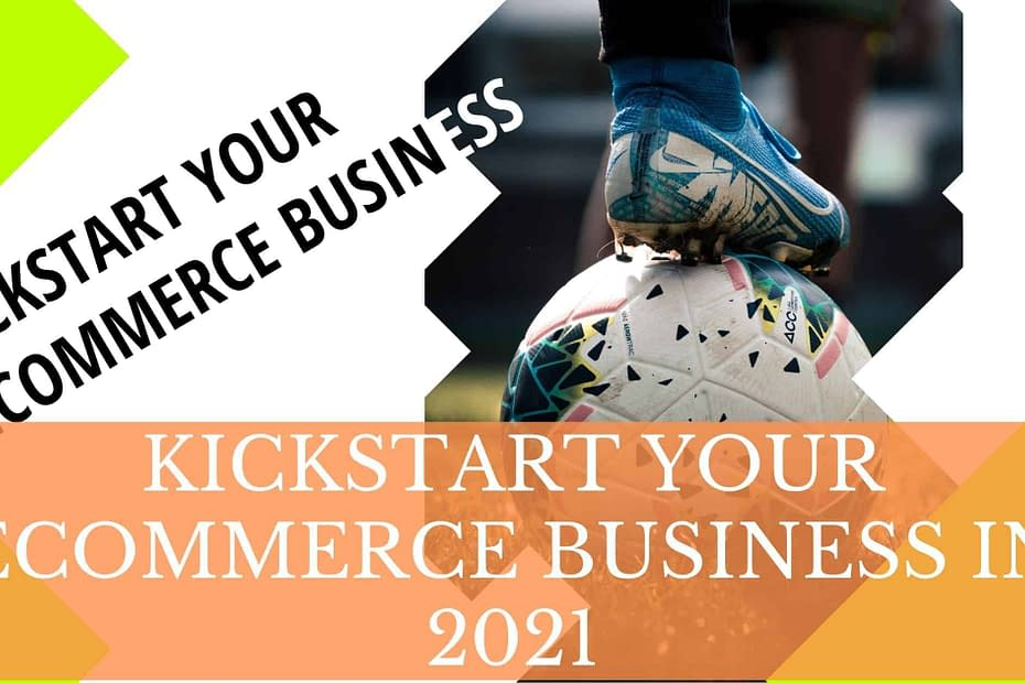 Kickstart Your eCommerce Business